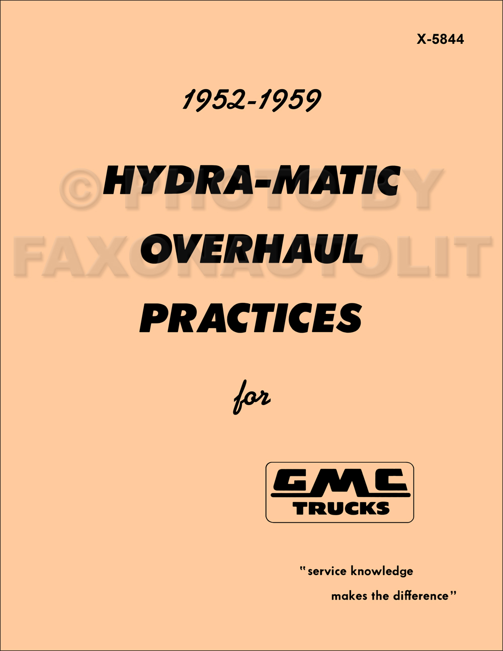 1952-1959 GMC Truck Hydra-Matic Transmission Overhaul Manual & Parts Catalog Reprint