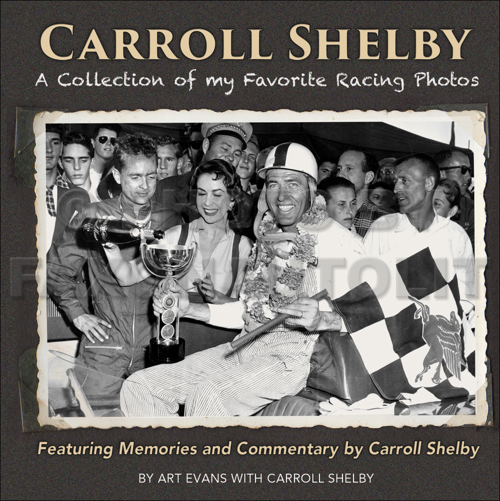 Carroll Shelby: A Collection Of My Favorite Racing Photos Book Hardcover