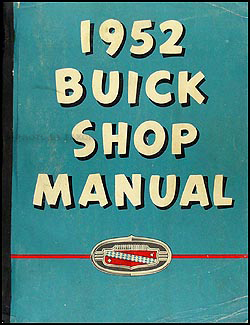 1952 Buick Repair Manual Original Special, Super, Roadmaster