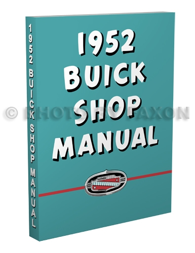 1952 Buick Repair Manual Reprint Special, Super, Roadmaster
