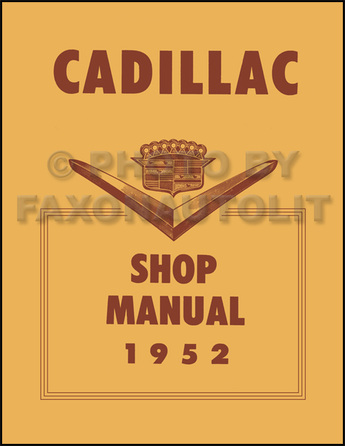1952 Cadillac Shop Manual Reprint