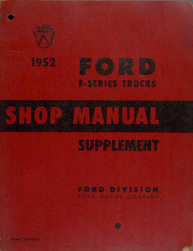 1952 Ford Pickup Truck Shop Manual Original Supplement 52