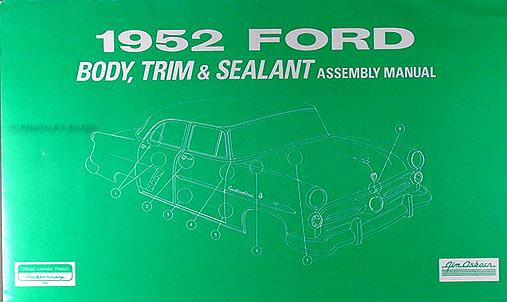 1952 Ford Car Body, Trim & Sealant Assembly Manual Reprint w/ part numbers