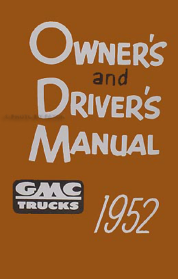 1952 GMC 100-350 Pickup Truck Owner's Manual Reprint