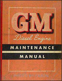 1952 GMC Diesel Engine Original Manual