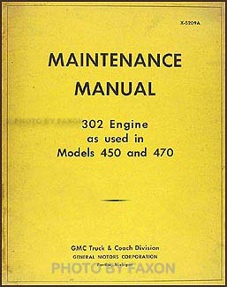 1952-1953 GMC 450-470 Series Gas 302 Engine Repair Manual Original