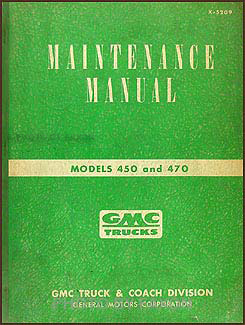 1952-1953 GMC 450-470 Medium Duty Repair Manual Original