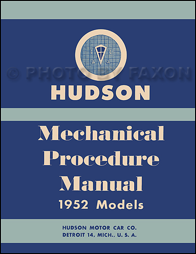 1952 Hudson Shop Manual Reprint
