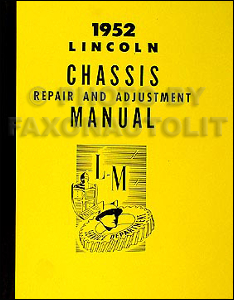 1952 Lincoln Mechanical Repair Manual Reprint