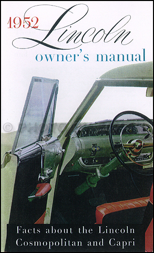 1952 Lincoln Cosmopolitan and Capri Owner's Manual Reprint