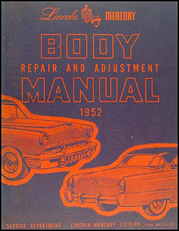 1952 Lincoln & Mercury Body Shop Manual Original