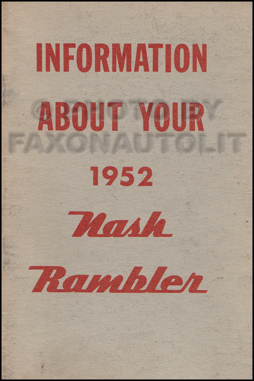 1952 Nash Rambler Owner's Manual Original - 7th Edition Gray Cover
