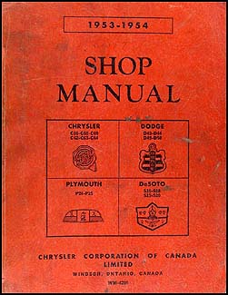 1953-1954 CANADIAN Plymouth Dodge Chrysler DeSoto Repair Shop Manual Orig.