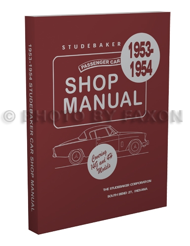 1953-1954 Studebaker Shop Manual Reprint