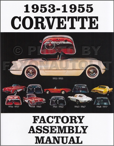 1953-1955 Corvette Factory Assembly Manual Reprint
