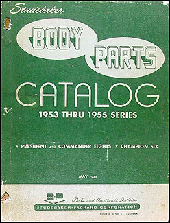 1953-1955 Studebaker Body Parts Catalog Original