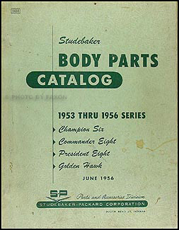 1953-1956 Studebaker Body Parts Catalog Original