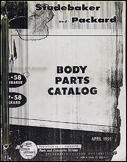 1953-1958 Studebaker & 57-58 Packard Body Parts Catalog Original