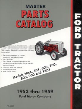 1953-1959 Ford Tractor Illustrated Master Parts Catalog Reprint