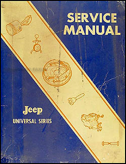1953-1968 Jeep CJ Shop Manual Original Universal CJ 3B 5 5A 6 6A