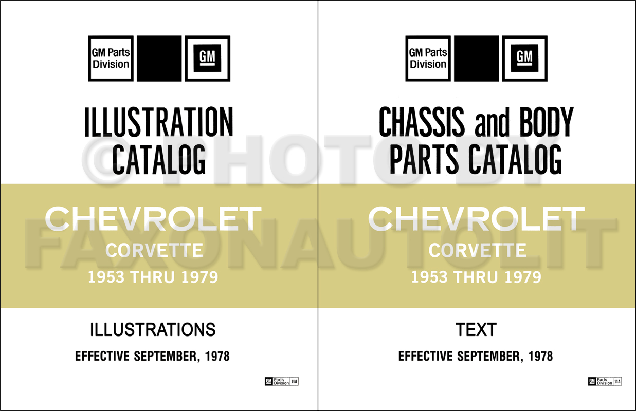 1953-1979 Chevrolet Corvette Parts Catalog Reprint 2 Volume Set