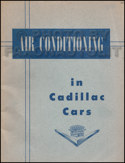 1973 Cadillac Air Conditioning Shop Manual Original - All Models