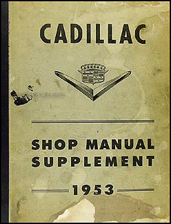1953 Cadillac Shop Manual Original Supplement