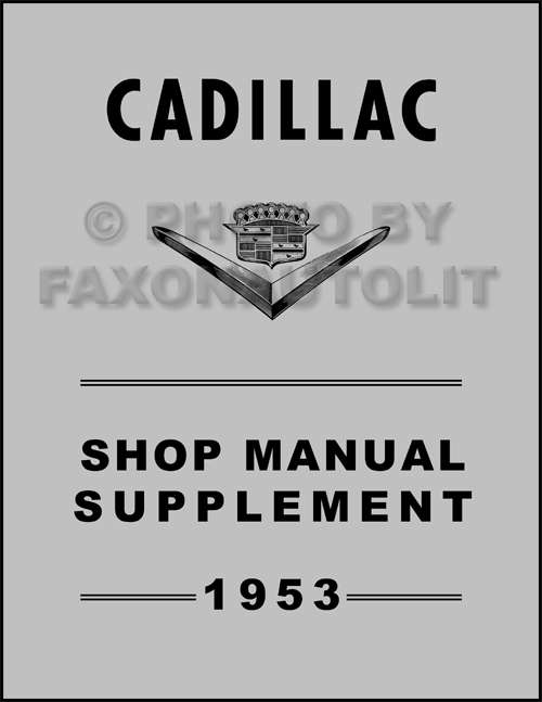 1953 Cadillac Shop Manual Reprint