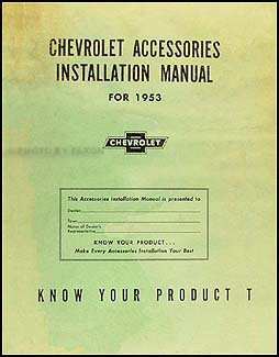 1953 Chevrolet Accessories Installation Manual Original