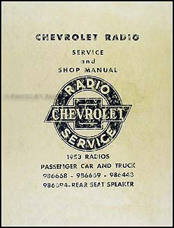 1953 Chevy Radio Manual Original Car, Corvette & Truck