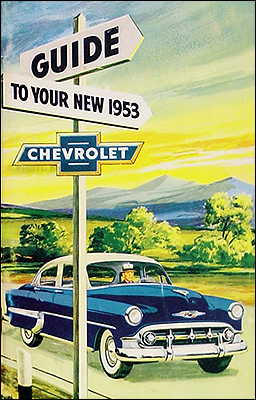 1953 Chevrolet Car Reprint Owner's Manual 53 Chevy