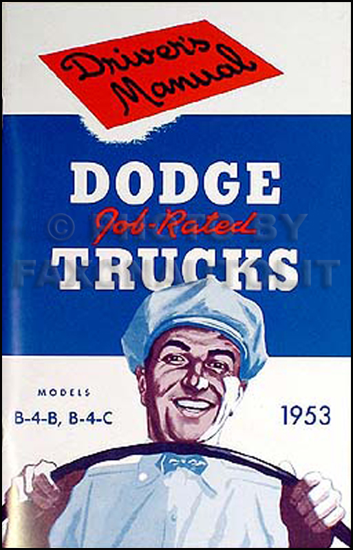 1953 Dodge ½- & ¾-ton Pickup & Panel Truck Owners Manual Reprint