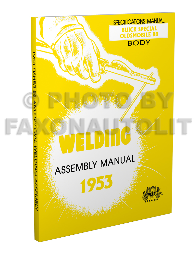 1953 Olds 88 Buick Special Fisher Body Welding Assembly Manual Reprint