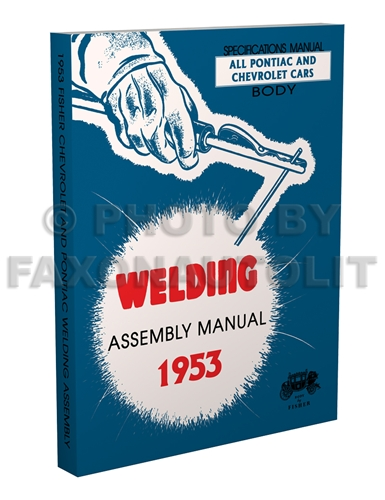 1953 Chevrolet Pontiac Fisher Body Welding Assembly Manual Reprint