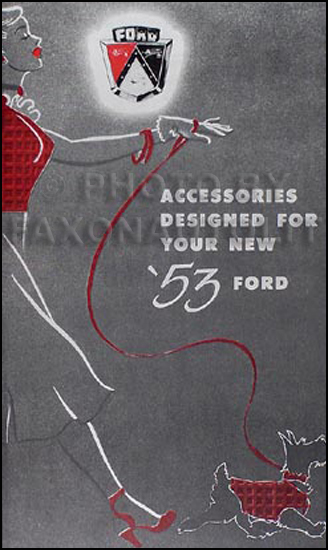 1953 Ford Car Reprint Accessories Catalog with illustrations