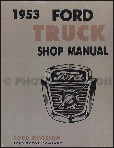1953-1954 Ford Pickup & Truck Shop Manual Reprint