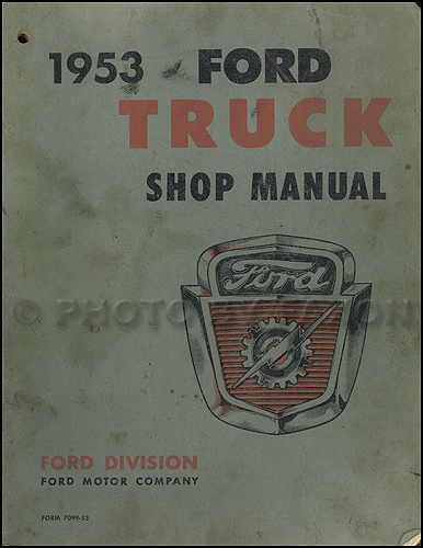 1953 Ford Pickup & Truck Shop Manual Original