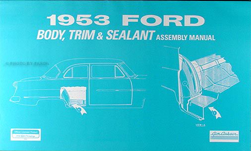 1953 Car Ford Body & Interior Assembly Manual Reprint