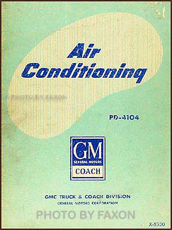 1953-1960 GMC PD-4104 Bus Air Conditioning Repair Manual Original