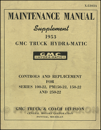 1953 GMC Truck Hydra-Matic Transmission Controls and Replacement Manual Original
