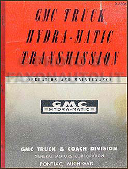 1953 GMC 100, 150, 250 Hydra-Matic Transmission Original Repair Manual