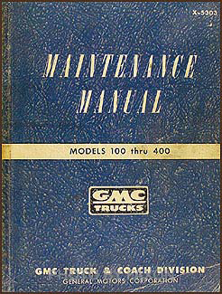 1953 GMC 100-400 Repair Manual Original