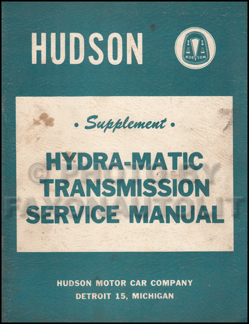 1953 Hudson Hydra-Matic Transmission Service Manual Original Supplement