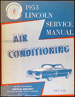1953 Lincoln Air Conditioning Repair Manual Original