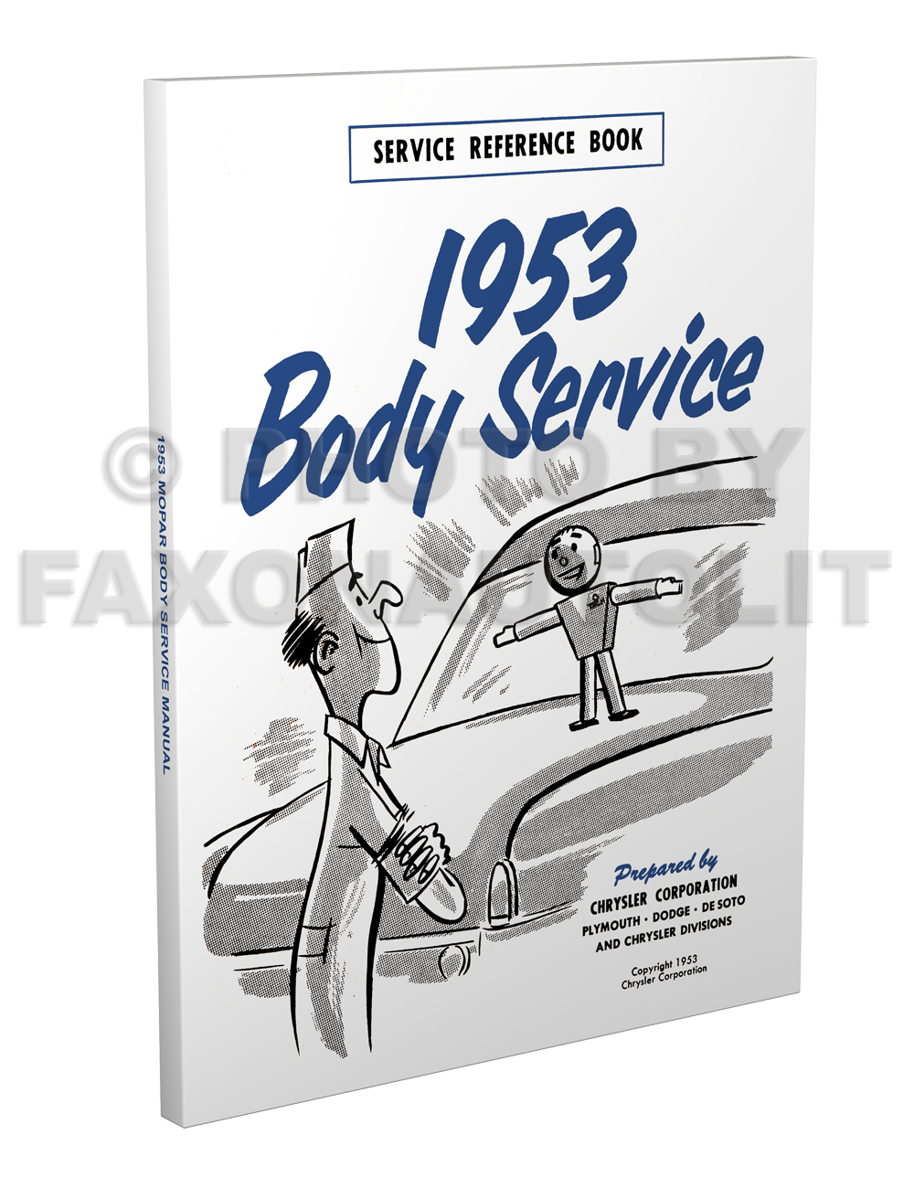 1953 MoPar Body Service Training Manual Reprint