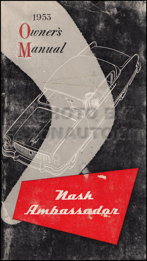 1953 Nash Ambassador Owner's Manual Original