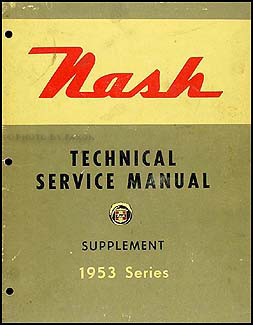 1953 Nash Shop Manual Original Supplement