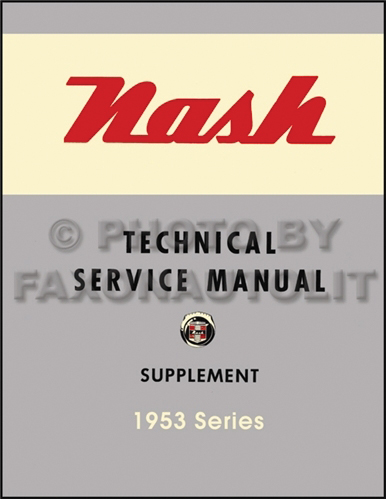 1953 Nash Shop Manual Reprint Supplement 53
