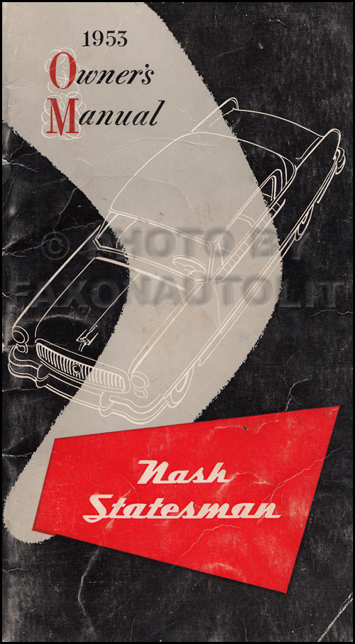 1953 Nash Statesman Owner's Manual Original