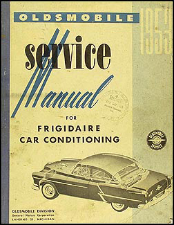 1953 Olds Frigidaire Air Conditioning Repair Manual Original
